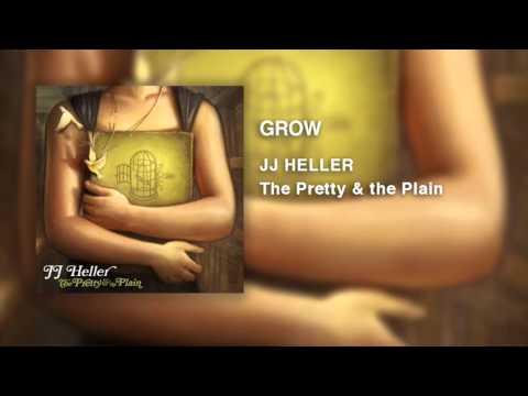 JJ Heller - Grow (Official Audio Video)