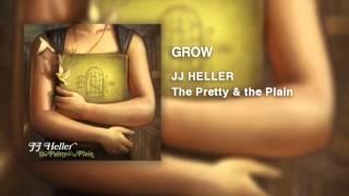 JJ Heller - Resmi Ses Video Büyümek ()
