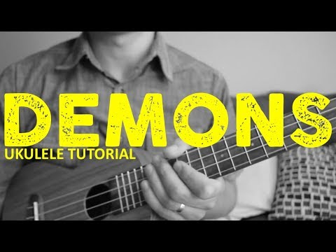 Demons - Imagine Dragons - EASY Ukulele Tutorial - Chords - How To Play