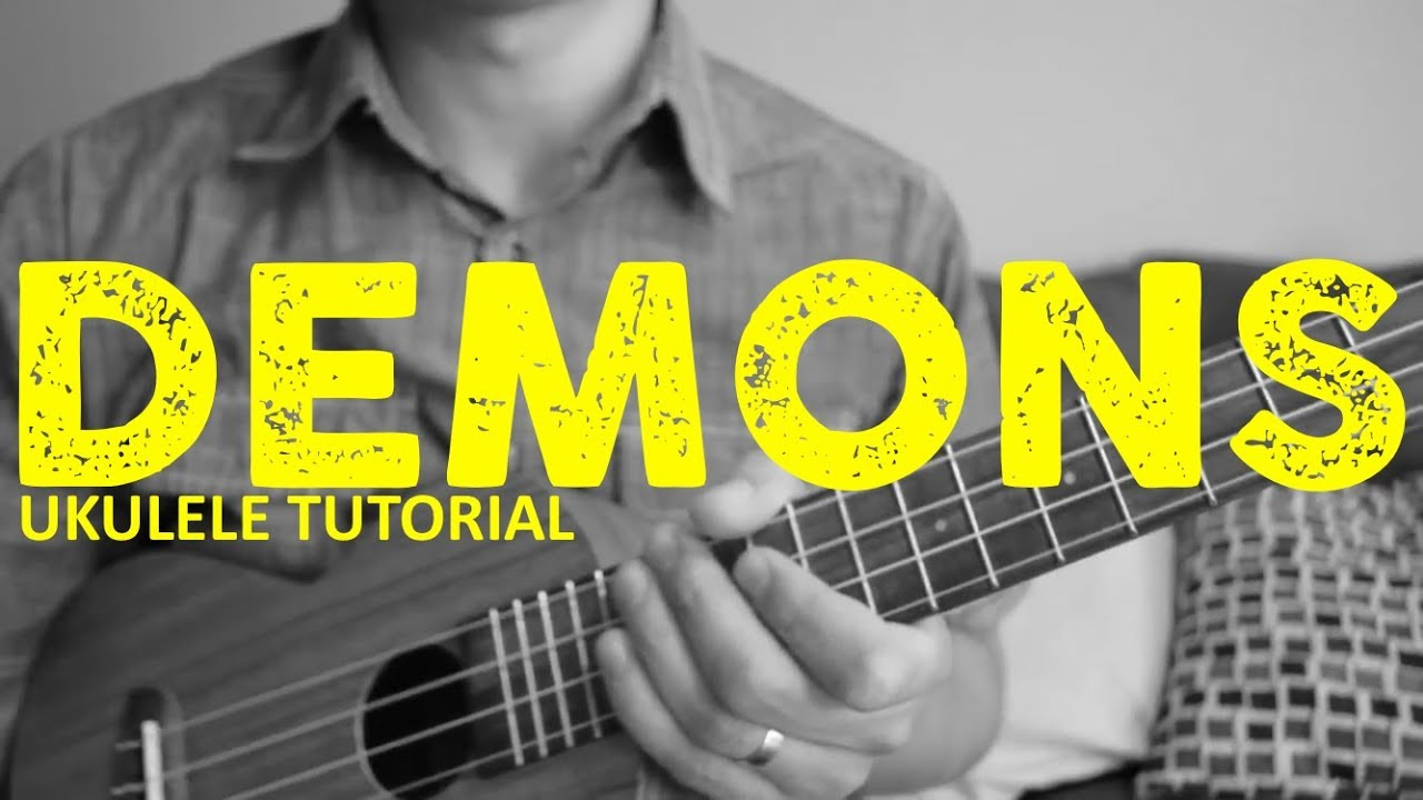 Demons - Imagine Dragons - EASY Ukulele Tutorial - Chords