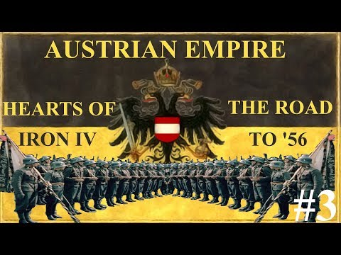 HEARTS OF IRON 4| THE ROAD TO '56 | AUSTRIAN EMPIRE | #3 WYB