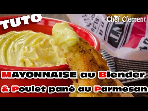 recette-:-mayonnaise-au-blender-express-;-poulet-pané-au-parmesan---chef-clément