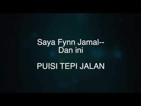 PUISI TEPI JALAN (Track 18)- FYNN JAMAL (#PTJTheAlbum)