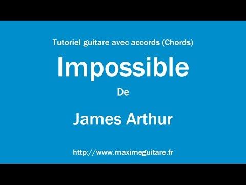 Impossible (James Arthur) - Tutoriel guitare avec accords (Chords ...
