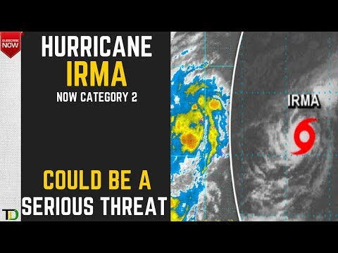 Potentially POWERFUL Hurricane IRMA may IMPACT the CARIBBEAN. It is now a Cat 2 System. 31.08.17