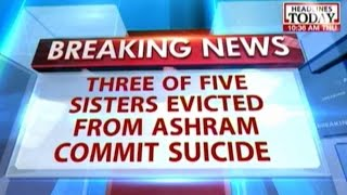 Reports: Three of five sisters evicted from Sri Aurobindo Ashram commit suicide