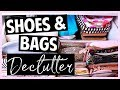 Decluttering my SHOES AND BAGS!