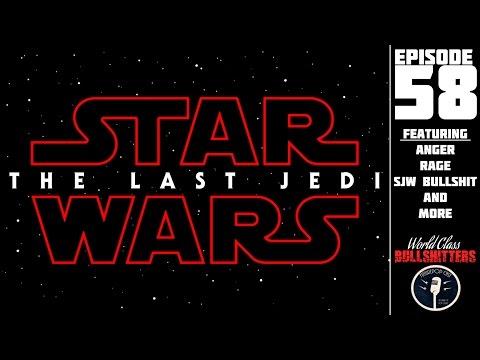 Star Wars: The Last Brown Eye - World Class Bullshitters Ep. 58