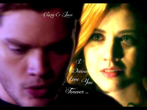 Clary & Jace ~ I Wanna Love You Forever