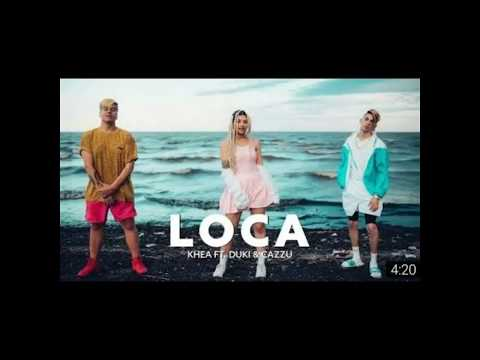 Khea - Loca ft. Duki & Cazzu