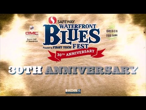 Waterfront Blues Festival 30th Anniversary