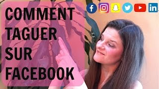 Comment taguer sur Facebook - Tagging on Facebook