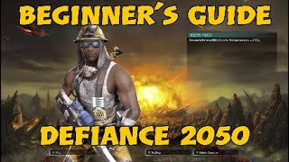 Beginner's Guide to Defiance 2050