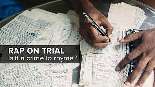Rap on Trial: Is it a Crime to Rhyme?