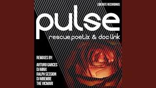 Pulse (Arturo Garces Remix)