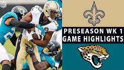 Saints vs. Jaguars Highlights | NFL 2018 Preseason Week 1
