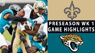 Saints vs. Jaguars Highlights | NFL 2018 Preseason Week 1