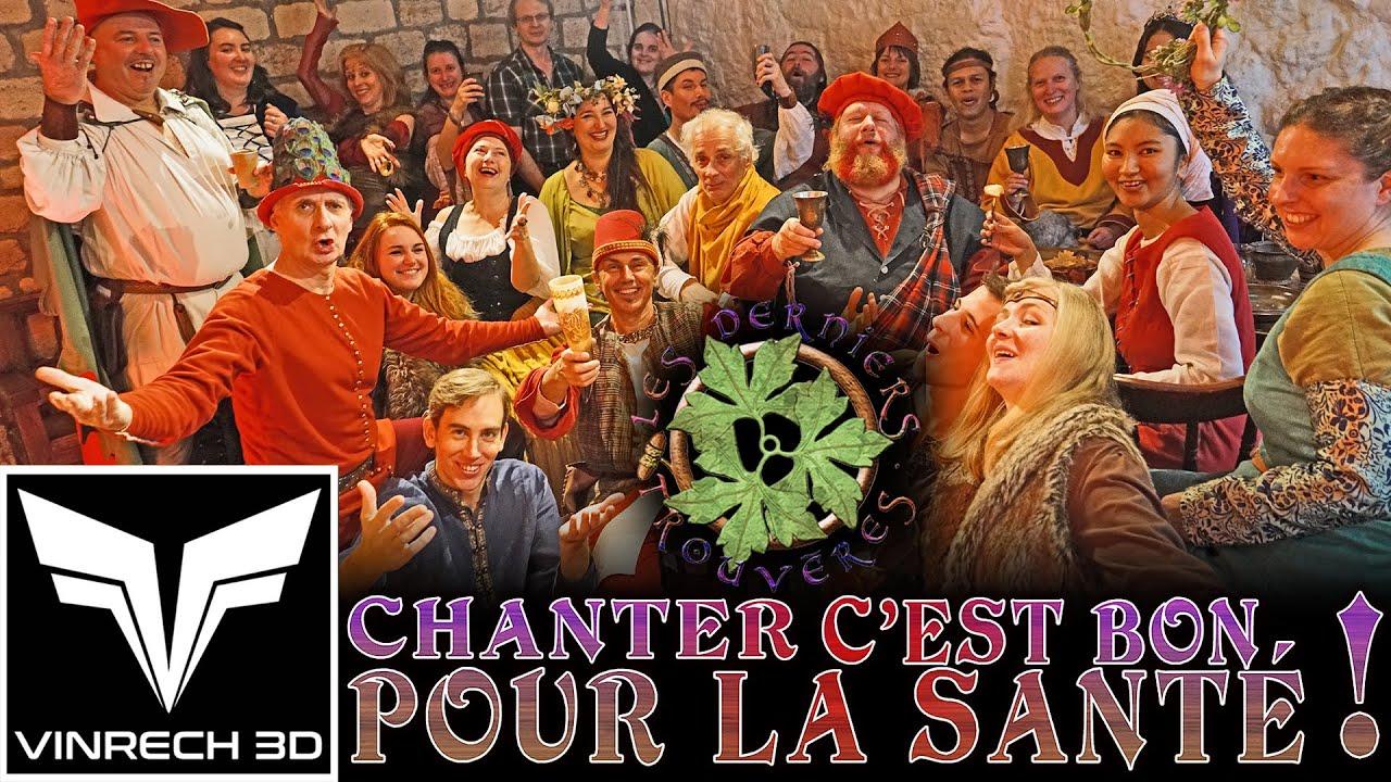 """Vidéo """"Chanter, c'est bon pour la santé !"""" Les Derniers Trouvères par VINRECH 3D"""