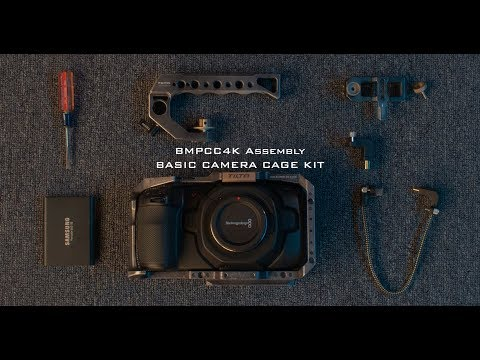 How to Assemble the Tilta Basic Cage Kit for BMPCC4K