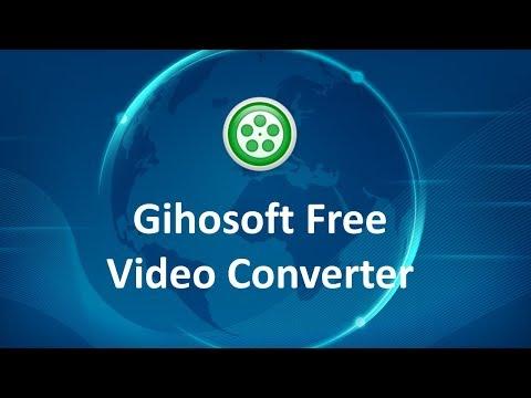 Gihosoft Free Video Converter | Convert Video to MP4, AVI, MKV, MOV, WMV Free