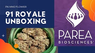 Unboxing of PA Medical Cannabis flower  91 ROYALE from PAREA