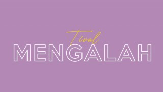 Gambar cover Tival - Mengalah (Official Lyric Video)