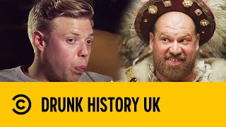 Rob Beckett & Henry VIII (Part 1) | Drunk History UK