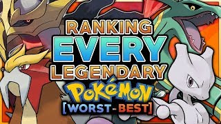 Ranking Every Legendary Pokemon From Worst To Best
