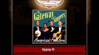 The Gateway Singers – Gypsy O