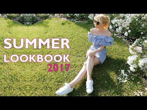 Summer Lookbook 2017 | Summer Outfit Ideas fashion ideas