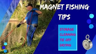 A Few Magnet Fishing Tips - Cleaning, Drying and Storing Your Rope and Magnets.