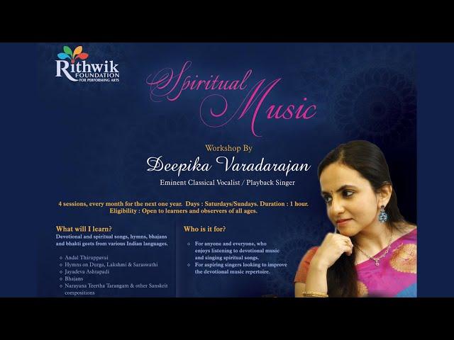 Spiritual Music workshop by Deepika Varadarajan
