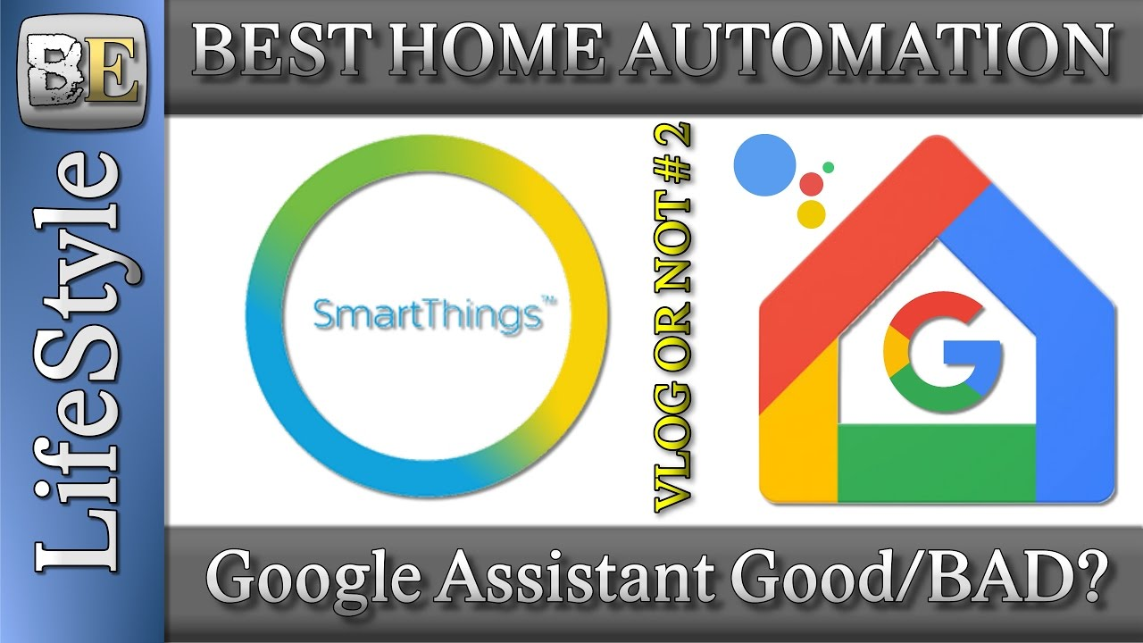 is the smartthings the best home automation starter kit google assistant thoughts be vlog or. Black Bedroom Furniture Sets. Home Design Ideas