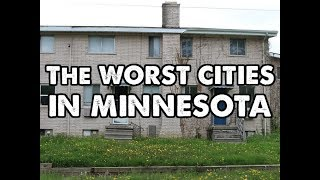 The 10 Worst Cities In Minnesota Explained thumbnail