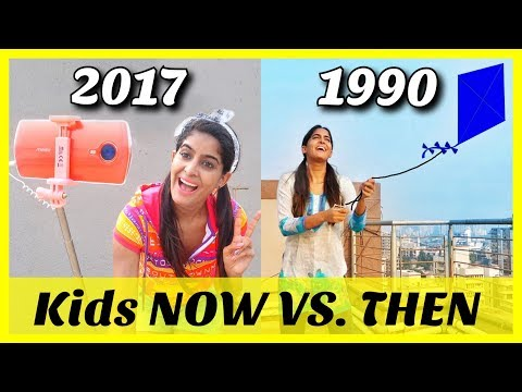 Kids: Now VS Then | Children's Day Special | Rickshawali