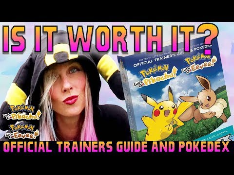 Official Trainer's Guide & Pokédex UNBOXING and REVIEW - Pokémon: Let's Go, Pikachu and Eevee!
