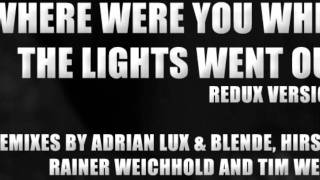 Freaks - Where Were You When The Lights Went Out (Adrian Lux & Blende Remix)