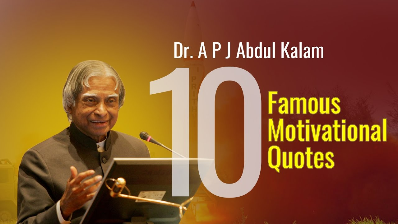 Dr Apj Abdul Kalam Quotes That Will Inspire You For Life Youtube