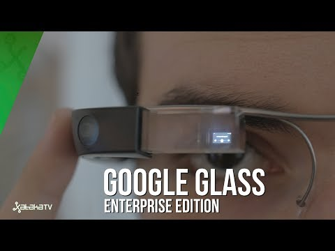 Google Glass Enterprise Edition, primeras impresiones y usos en 2017