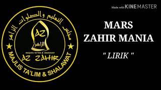 MARS ZAHIR MANIA - LIRIK