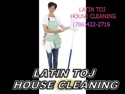 LATIN TOJ HOUSE CLEANING