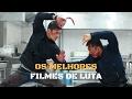 OS MELHORES FILMES DE LUTA - PARTE 1