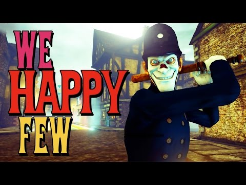 We Happy Few - Dystopian Survival Time!