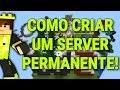 Como Criar um Servidor Para Minecraft PE (PERMANENTE)
