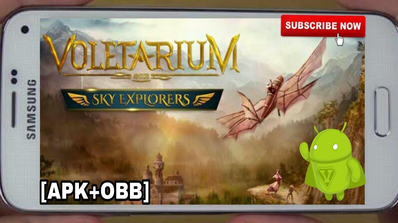 Voletarium : Sky Explorers Android [ Apk + OBB ] - YouTube
