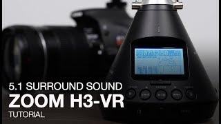 Zoom H3-VR: 5.1 Surround Sound Tutorial