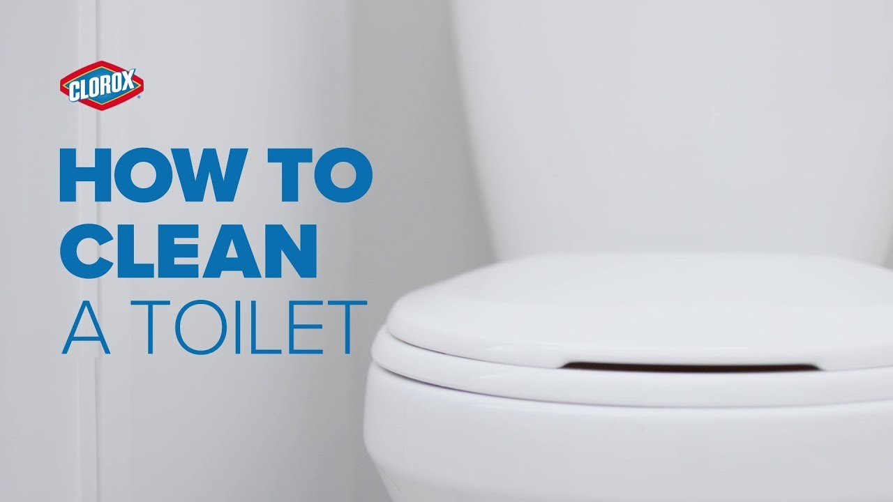 Clorox How To Clean A Toilet You