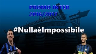 PROMO INTER SEASON 2016/2017 - #NullaèImpossibile(PROMO INTER SEASON 2016/2017 - #NullaèImpossibile Music: Lukas Graham - 7 Years (T-Mass Remix) [feat. Toby Romeo], 2016-08-20T00:51:17.000Z)