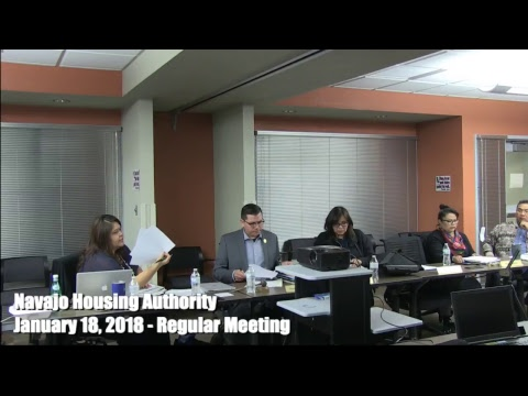 Navajo Housing Authority Regular Board meeting - January 18, 2018 (PART 2)