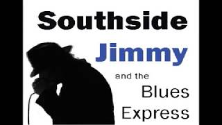 Southside Jimmy and the Blues Express - Lost In Your Loving